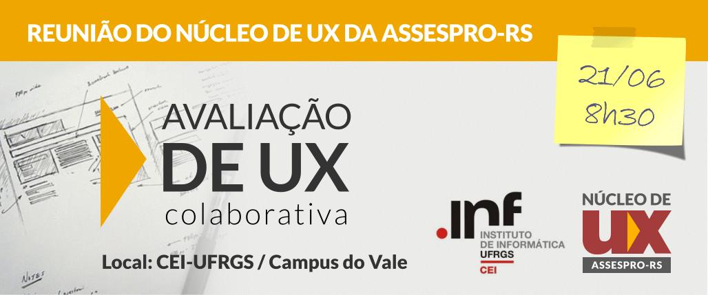Núcleo de UX Assespro-RS, encontro de junho